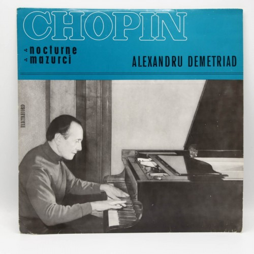 Chopin - Alexandru Demetriad pian - Disc vinil