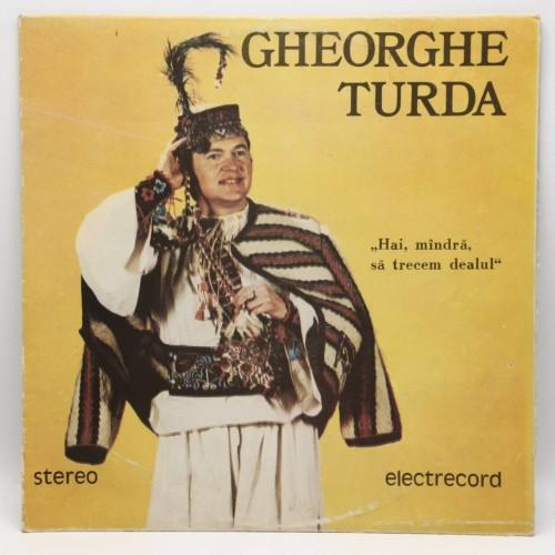 Gheorghe Turda - Hai mandra sa trecem dealul - Disc vinil