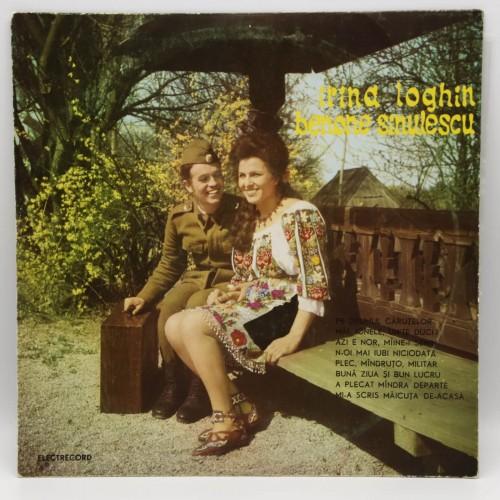 Irina Loghin si Benone Sinulescu - Disc vinil