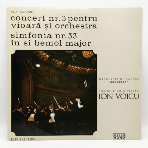 Mozart - Concert 3, Simfonia 33 - Orchestra de camera Bucuresti - Disc vinil