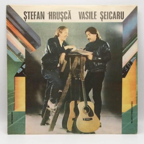 Stefan Hrusca si Vasile Seicaru - Disc vinil